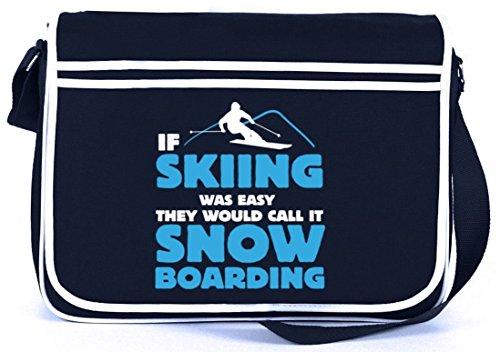 If Skiing Was Easy, Wintersport Snowboard Après Ski Retro Messenger Bag Kuriertasche Umhängetasche Navy