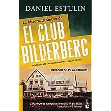 La historia definitiva del club Bilderberg (Spanish Edition) by Daniel Estulin (2013-02-21)