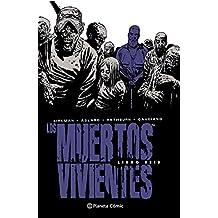 Los muertos vivientes - Numero 06 (Los Muertos Vivientes (The Walking Dead Cómic))
