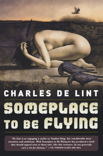 Someplace to Be Flying (Newford) por Charles De Lint