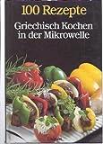 Griechisch Kochen in der Mikrowelle - Jutta/Wessel, Edgar Born