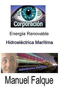 Energia Renovable: Hidroeléctrica Marítima (Spanish Edition) di [Ros, Laura Levy]