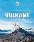 WAS IST WAS Band 57 Vulkane - Feuer aus der Tiefe (WAS IST WAS Sachbuch, Band 57) - Manfred Baur