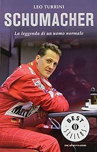 I 10 migliori libri su Michael Schumacher