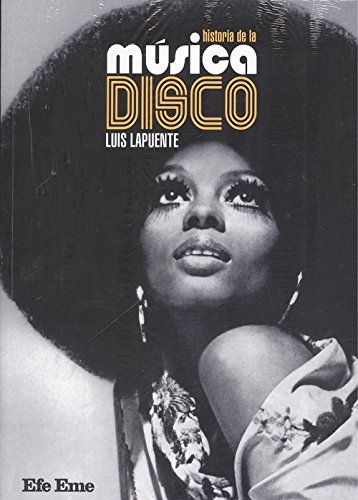 Historia de la música disco por Luis Lapuente Montoro
