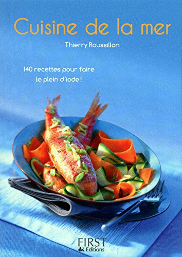 Petit livre de - Cuisine de la mer par Thierry ROUSSILLON