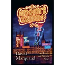 By David Marquand Mammon's Kingdom: An Essay on Britain, Now