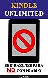 Kindle Unlimited: Seis Razones para NO Comprarlo