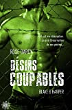 Désirs Coupables : Blake & Harper (French Edition)