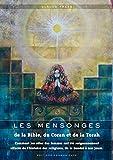 Telecharger Livres Les mensonges de la Bible du Coran et de la Torah Comment les roles des femmes ont ete soigneusement effaces de l histoire des religions de la Genese a nos jours (PDF,EPUB,MOBI) gratuits en Francaise