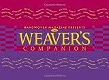 Weaver's Companion (Companion (Interweave))