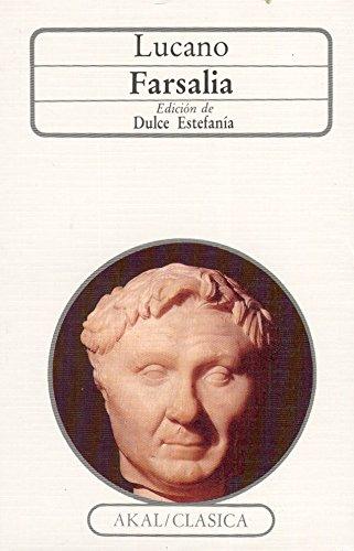 Lucano Farsalia (Clasica) por Lucano