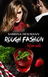 Rough Fashion befreie mich (Rough Series 2) von Sabrina Heilmann