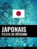 Fiches de révision en japonais: 800 fiches de révision essentielles japonais-français et français-japonais