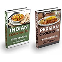Indian Food & Persian Food: Recipes Box Set - Easy and Simple Indian and Iranian Recipes for Beginners - Cuisine Bundle Box (Recipes Bundle Books - Tasty Recipes for Dummies Book 1) (English Edition)