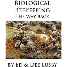 Biological Beekeeping: The Way Back