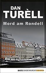 Mord am Rondell: Kopenhagen-Krimi (Der namenlose Journalist 4)