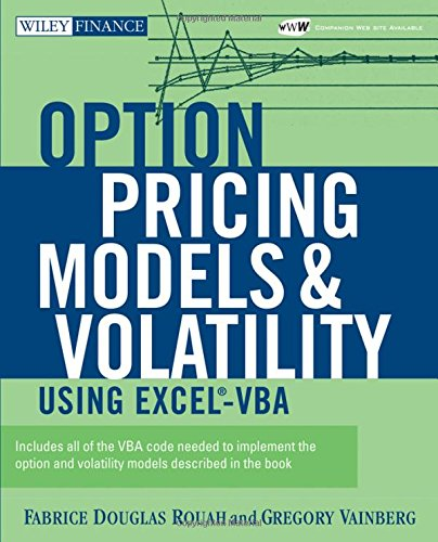 Option Pricing Models and Volatility Using Excel-VBA [With CD-ROM] (Wiley Finance)