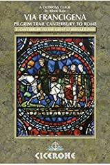 Via Francigena Canterbury to Rome - Part 1: Canterbury to the Great St Bernard Pass Pt. 1 (Cicerone Guides) Paperback