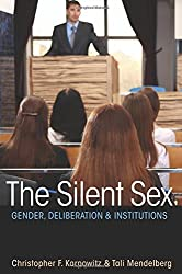 Silent Sex: Gender, Deliberation, and Institutions