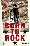 Born to Rock: Roman