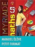 Myriade mathématiques 5e - Manuel de l'élève - Nouveau programme 2016