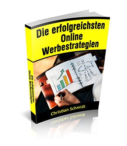 Die erfolgreichsten Online  Werbestrategien
