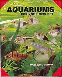 Aquariums for Your New Pet (As a New Pet)