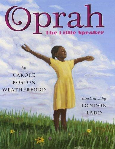 oprah-the-little-speaker-by-carole-boston-weatherford-2010-03-01