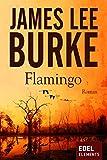 Flamingo (Detective Dave Robicheaux 4)