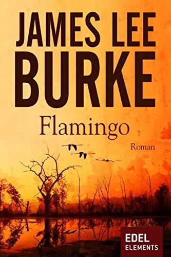 Flamingo (Detective Dave Robicheaux 4) -