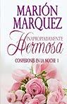 Inapropiadamente Hermosa: Volume 1 par Marquez
