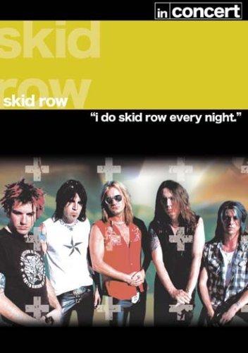 Skid Row - In Concert [Edizione: Regno Unito]