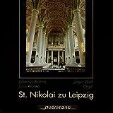 Die Orgel von St. Nikolai zu Leipzig
