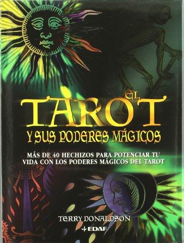 Tarot Y Sus Poderes Mágicos (Tabla de Esmeralda)