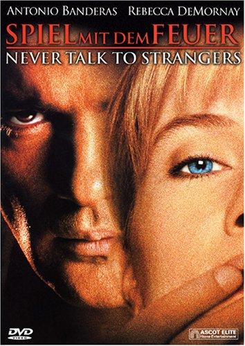 Bild von Spiel mit dem Feuer - Never talk to Strangers
