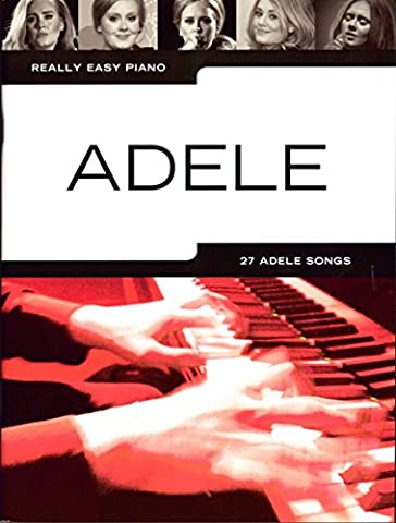 Really Easy Piano : Adele Updated Edition 2016 – arrangés pour Piano [Notes/sheetm