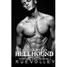 Hellhound Three: Prince of Fire: Volume 3 by Rue Volley (2014-02-25)