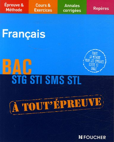 Français Bac STG STI SMS STL (Ancienne Edition)
