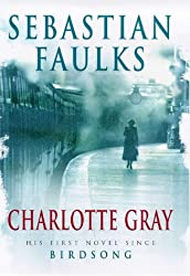 Charlotte Gray by Sebastian Faulks (1998-08-24)