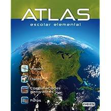 Atlas Escolar Elemental: Mapas. Datos. Comparaciones Geográficas. Fotos. (Atlas Everest)