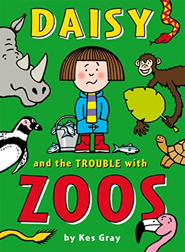 Daisy and the Trouble with Zoos (Daisy Fiction)