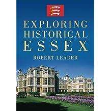 Exploring Historical Essex