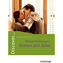 Discover...Topics for Advanced Learners: Discover: Shakespeare Plays - Romeo and Juliet  by William Shakespeare