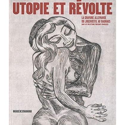 Utopie et révolte