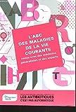 Telecharger Livres ABC DES MALADIES DE LA VIE COURANTE (PDF,EPUB,MOBI) gratuits en Francaise
