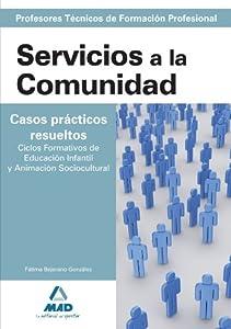 servicio técnico: Cuerpo de profesores técnicos de formación profesional. Servicios a la comunidad...