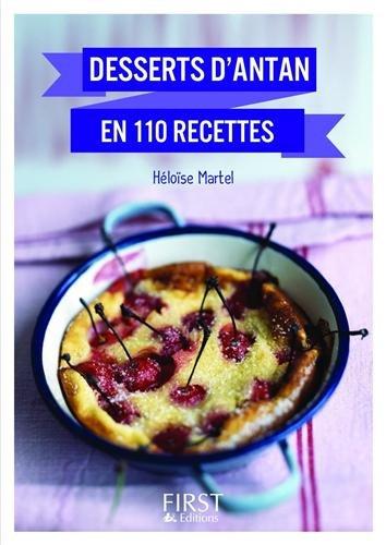 Desserts d'antan en 110 recettes par Héloïse Martel