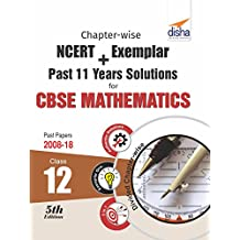 Chapter-wise NCERT + Exemplar + Past 11 Years Solutions for CBSE Class 12 Mathematics