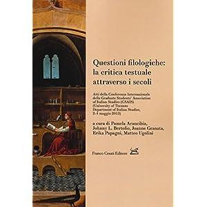 Questioni filologiche: la critica testuale attrave